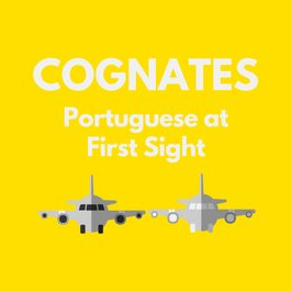 Portuguese Cognates